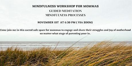 Mindfulness Meditation for Mommas tickets