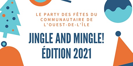 Jingle & Mingle - Édition 2021 tickets