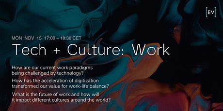 Technology + Culture: Work tickets