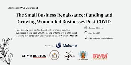 Mainvest x WEBOS: The Small Business Renaissance [webinar] tickets
