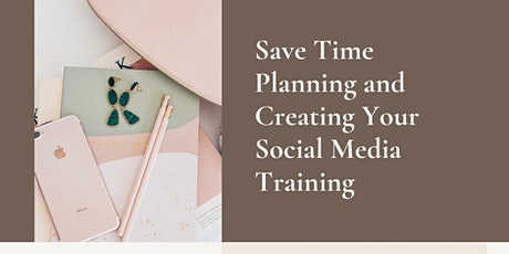 Save Time Planning and Creating Your Social Media Training tickets