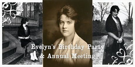 Evelyn's Birthday Party / Annual Meeting tickets