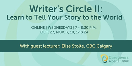 Writer's Circle II: Learn to Tell Your Story to the World tickets