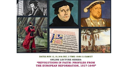 """""""Revolutions in Faith"""": Profiles from the European Reformation, 1517-1648 tickets"""