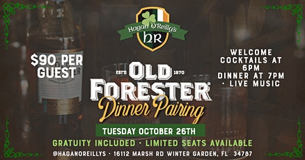 Hagan O'Reilly's Old Forester Dinner Pairing tickets