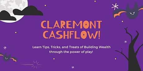 Claremont Cashflow! Learn Tips, Tricks, and Treats of Building Wealth! tickets
