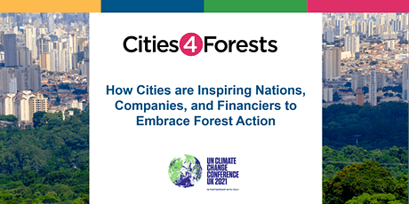 How Cities are Inspiring Nations and Companies to Embrace Forest Action tickets