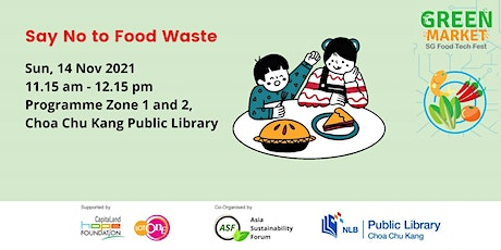 [Green Market] Say No to Food Waste tickets