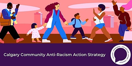 Building Calgary's Anti-Racism Action Strategy hosted by Habitus Collective tickets