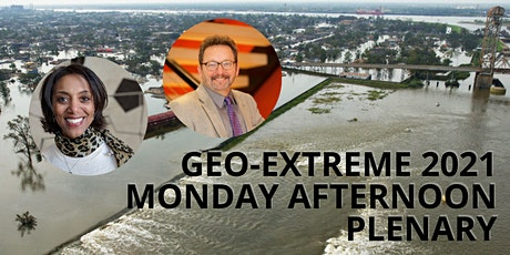 Geo-Extreme Monday PM plenary - Lauren Augustine and Michael McMahon tickets