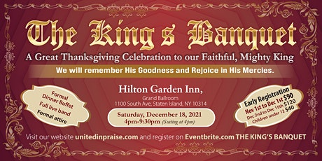 THE KING'S BANQUET A great Thanksgiving Celebration to our Mighty King tickets