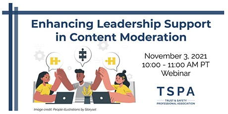 Enhancing Leadership Support in Content Moderation tickets