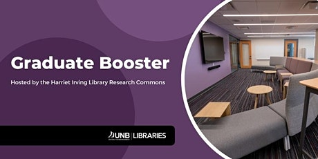 UNB Libraries Graduate Booster II tickets