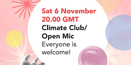 Climate Club / Open Mic tickets