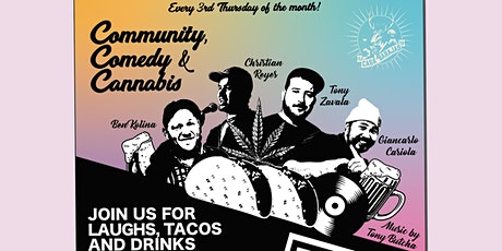 Community, Comedy & Cannabis tickets