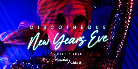Discothéque- New Years Eve Party 2021/22 Tickets