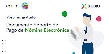 Webinar Col: Documento Soporte de pago de Nómina electrónica - Empresas entradas