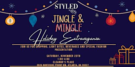 Jingle & Mingle Holiday Extravaganza tickets