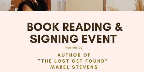 """Book Reading and Signing for  """"The Lost Get Found"""" by Mabel Stevens tickets"""