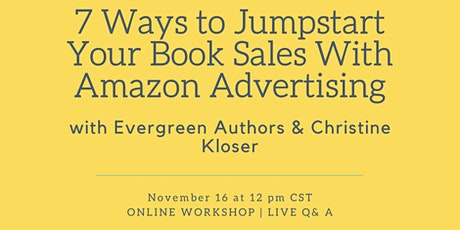 7 Ways to Jumpstart Your Book Sales With Amazon Advertising tickets