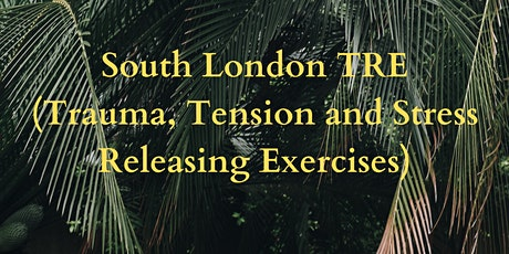 Introduction to TRE (Trauma, Tension and Stress Releasing Exercises) tickets