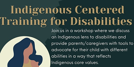 Indigenous Centered Training for Disabilities tickets
