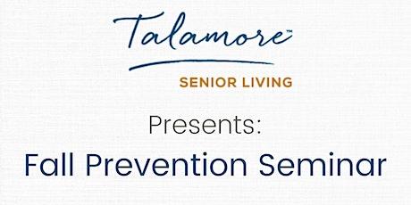 Talamore Senior Living Presents: Fall Prevention Seminar tickets