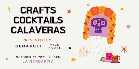 Crafts, Cocktails y Calaveras tickets
