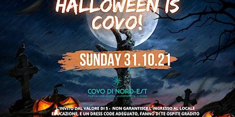 31.10.2021 Halloween Night // Covo Di Nord Est biglietti