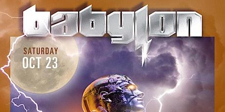 Babylon  - Saturday, Oct 23, 2021 tickets