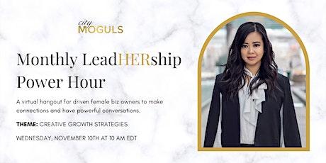 LeadHERship Power Hour for Female Entrepreneurs Creative Growth Strategies tickets