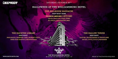 Halloween At The Williamsburg Hotel Chronicle II Ft. Francis Mercier[10/30] tickets