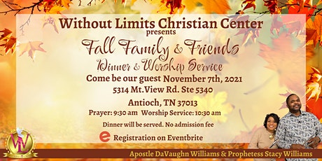 Fall Family & Friends Dinner & Worship Service tickets