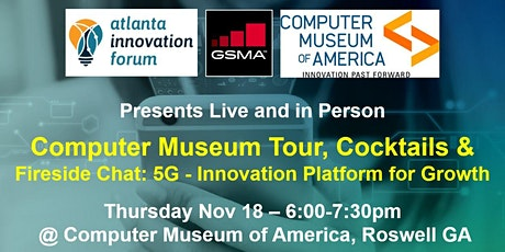 Computer Museum Tour, Cocktails & 5G - Innovation Platform for Growth tickets