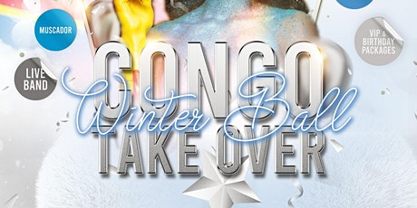 CongoTakeOver Winter Ball Table Tickets tickets