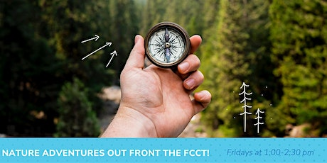 Nature Adventures Outdoor Playgroup - Out front FCCT! tickets