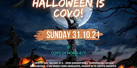 31.10.2021 HALLOWEEN COVO DI NORD EST biglietti