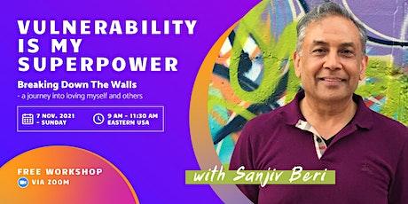 Vulnerability is My SuperPower billets