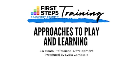 Approaches to Play and Learning (2.0 Professional Development) tickets