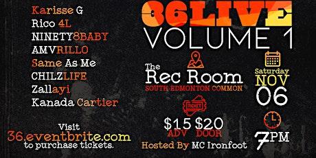 Thirty Six Presents: #36LIVE (Vol. 1) tickets