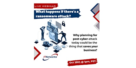 What Happens After a Cyber Attack? [Live Webinar] tickets