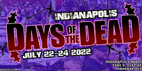 Days Of The Dead : Indianapolis tickets