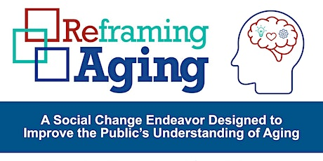 Reframing Aging: A Social Endeavor to Improve the  Understanding of Aging entradas