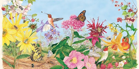A Fresh Look at Gardening:  Why Native Plants Make A Difference tickets