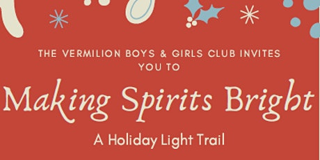 Making Spirits Bright: A Holiday Light Trail tickets