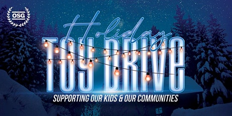2021 HOLIDAY TOY DRIVE tickets