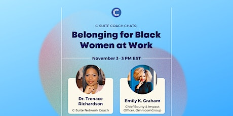C-Suite Coach Chats: Belonging for Black Women at Work tickets