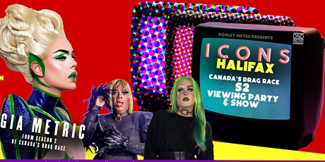 ICONS VIEWING PARTY - Halifax - Gia Metric tickets