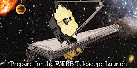 WEBB Telescope Launch tickets