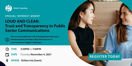 Loud and Clear: Trust and Transparency in Public Sector Communications tickets